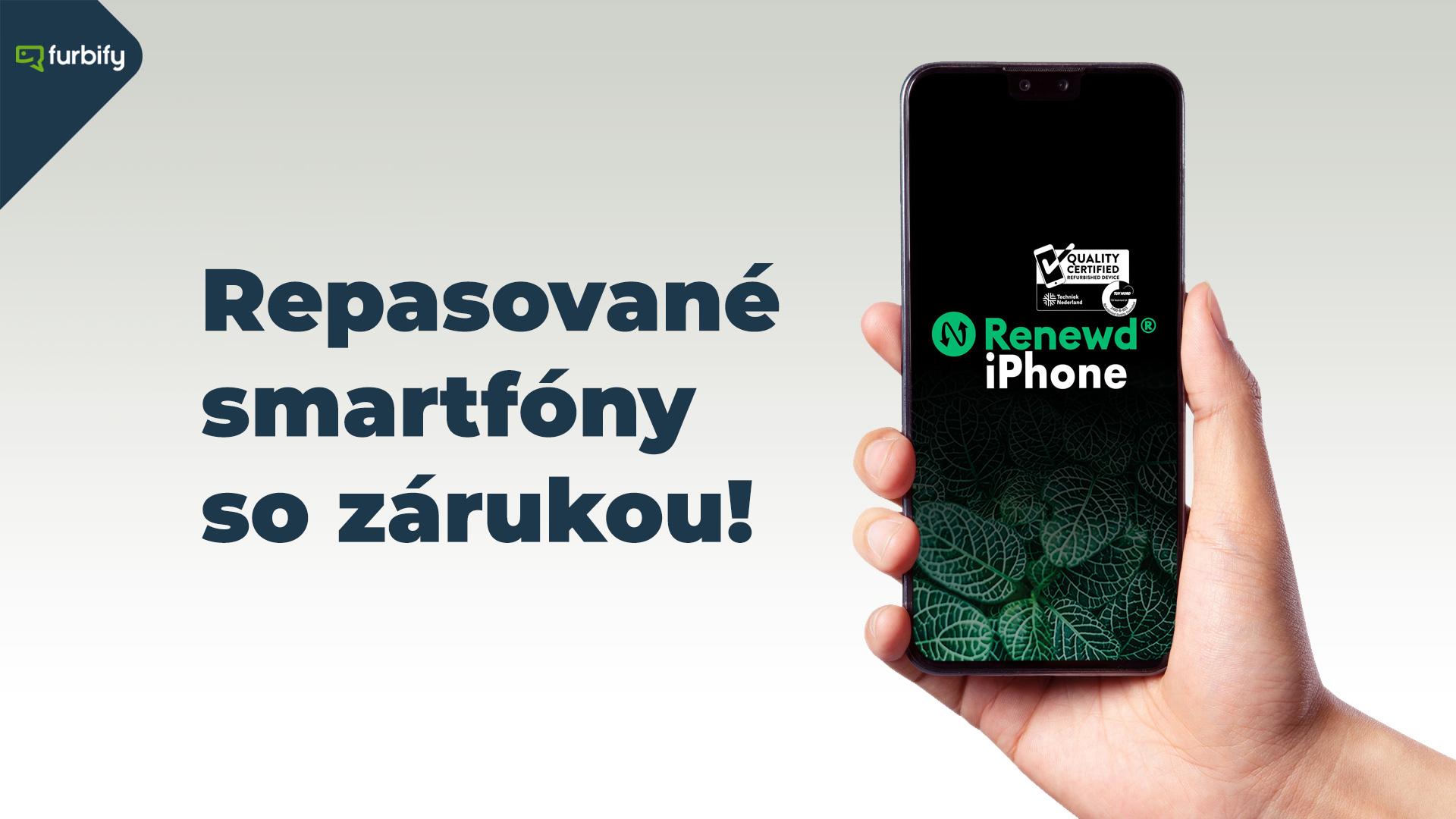 repasované smartfóny iphone samsung od furbify